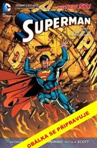 George Pérez: Superman 1 - Cena zítřka cena od 268 Kč
