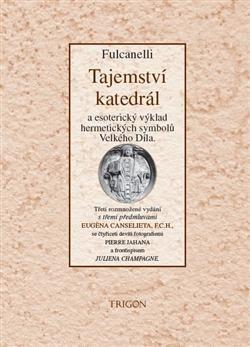 Fulcanelli: Tajemství katedrál cena od 416 Kč