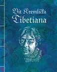 Vít Kremlička: Tibetiana cena od 158 Kč
