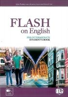 ELI s.r.l. FLASH ON ENGLISH PRE-INTERMEDIATE STUDENT´S BOOK - PRODROMOU... cena od 330 Kč