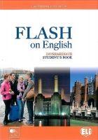 ELI s.r.l. FLASH ON ENGLISH INTERMEDIATE STUDENT´S BOOK - PRODROMOU, L.... cena od 330 Kč