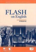 ELI s.r.l. FLASH ON ENGLISH INTERMEDIATE WORKBOOK with AUDIO CD - PRODR... cena od 210 Kč