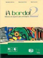 ELI s.r.l. !A BORDO! 2 CUADERNO DE EJERCICIOS con CD AUDIO - SANCHEZ, O... cena od 0 Kč