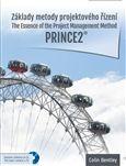 Colin Bentley: Základy metody projektového řízení PRINCE2 cena od 638 Kč