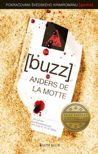 Anders de la Motte: Buzz cena od 263 Kč