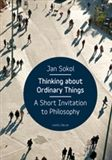 Jan Sokol: Thinking About Ordinary Things cena od 218 Kč