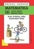 Jiří Kadleček, Oldřich Odvárko: Matematika pro 8. roč. ZŠ - 3.díl Kruh, kružnice, válec; konstrukční úlohy 2.přepracované vydání cena od 85 Kč