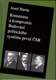 Josef Harna: Konsenzus a kompromis cena od 172 Kč