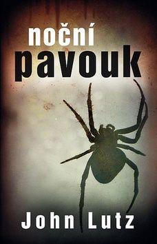John Lutz: Noční pavouk cena od 48 Kč