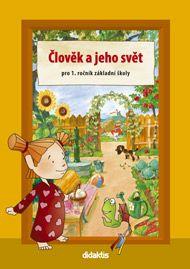 Kopečková S. a: Člověk a jeho svět pro 1. ročník základní školy cena od 133 Kč