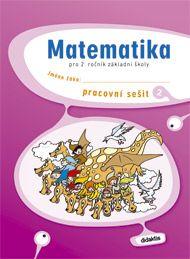 Korityák S. a: Matematika 2. roč. ZŠ - pracovní sešit 2 cena od 89 Kč