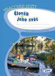 Blažková J. a: Prvouka 3 - Člověk a jeho svět - PS (3.r.ZŠ) cena od 106 Kč