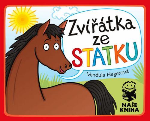 Vendula Hegerová: Zvířátka ze statku cena od 59 Kč