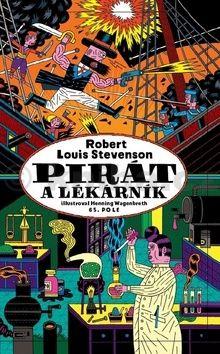 Robert Louis Stevenson, Henning Wagenbreth: Pirát a lékárník cena od 249 Kč