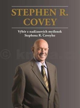 Stephen R. Covey, Aleš Lisa: Výběr z nadčasových myšlenek Stephena R. Coveyho cena od 179 Kč
