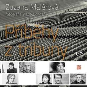 Zuzana Maléřová: Příběhy z tribuny cena od 116 Kč