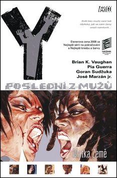 Brian K. Vaughan, Pia Guerra: Y: Poslední z mužů 9: Matka Země cena od 269 Kč