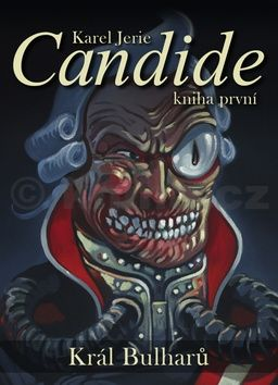 Karel Jerie: Candide 1 - Král Bulharů cena od 206 Kč