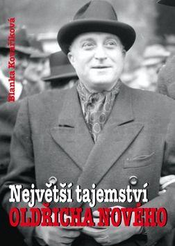 Blanka Kovaříková: Největší tajemství Oldřicha Nového cena od 199 Kč
