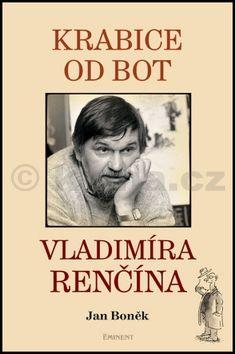 Jan Boněk: Krabice od bot Vladimíra Renčína cena od 216 Kč