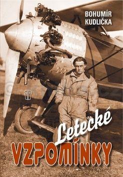 Bohumír Kudlička: Letecké vzpomínky cena od 187 Kč