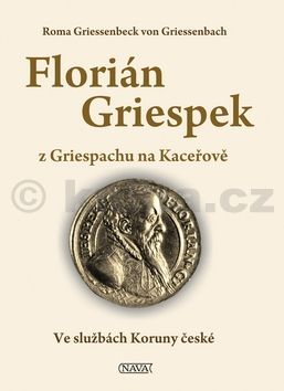 Griesenbach Roma: Florián Griespek z Griespachu na Kaceřově cena od 221 Kč