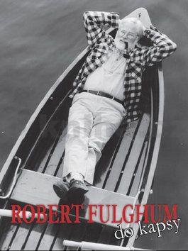 David Laňka: Robert Fulghum do kapsy cena od 98 Kč