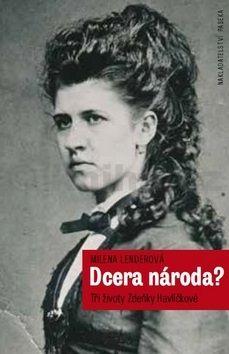 Milena Lenderová: Dcera národa? cena od 196 Kč
