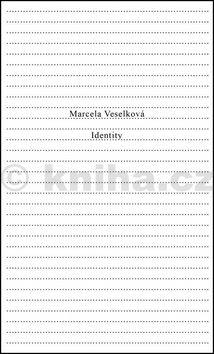 Mercela Veselková: Identity cena od 89 Kč