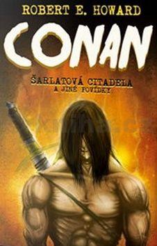 Howard Robert E.: Conan 1 - Meč s fénixem a jiné povídky cena od 50 Kč