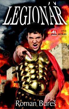 Bureš Roman: Legionář cena od 0 Kč