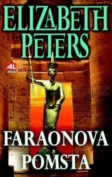 Elizabeth Peters: Faraonova pomsta cena od 89 Kč