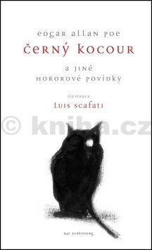 Edgar Allan Poe, Luis Scafati: Černý kocour a jiné hororové povídky cena od 114 Kč