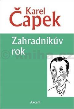 Karel Čapek: Zahradníkův rok cena od 123 Kč