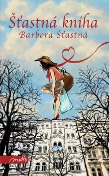 Barbora Šťastná: Šťastná kniha cena od 155 Kč