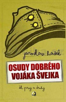 Jaroslav Hašek: Osudy dobrého vojáka Švejka - komplet 2 knihy (4 díly) cena od 169 Kč