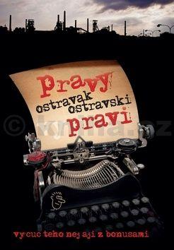 Ostravak Ostravski: Pravy Ostravak Ostravski vypravi cena od 159 Kč