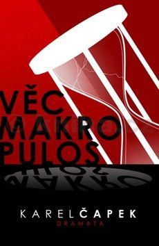 Karel Čapek: Věc Makropulos cena od 87 Kč