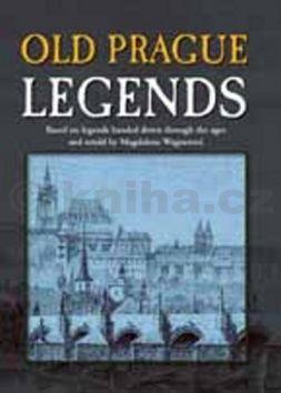 Magdalena Wagnerová: Old Prague Legends cena od 170 Kč
