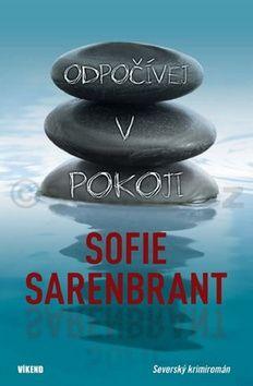 Sofie Sarenbrant: Odpočívej v pokoji cena od 184 Kč