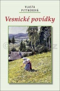Vlasta Pittnerová: Vesnické povídky cena od 199 Kč