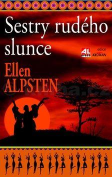 Ellen Alpsten: Sestry rudého slunce cena od 119 Kč