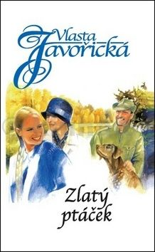 Vlasta Javořická: Zlatý ptáček cena od 159 Kč