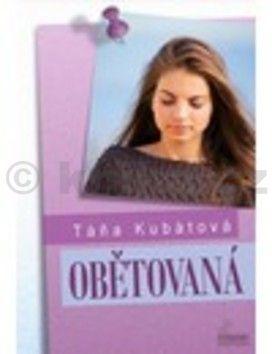 Táňa Kubátová: Obětovaná cena od 197 Kč