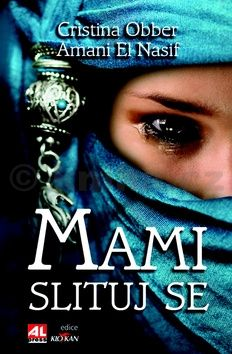 El Nasif Amani/Obber Cristina: Mami, slituj se cena od 139 Kč