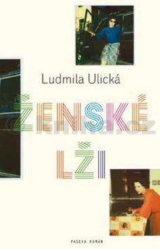 Ľudmila Ulická: Ženské lži cena od 136 Kč