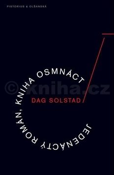 Dag Solstad: Jedenáctý román, kniha osmnáct cena od 130 Kč