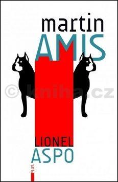 Martin Amis: Lionel Aspo cena od 254 Kč