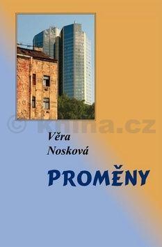 Věra Nosková: Proměny cena od 152 Kč