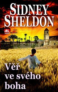 Sidney Sheldon: Věř ve svého boha cena od 195 Kč